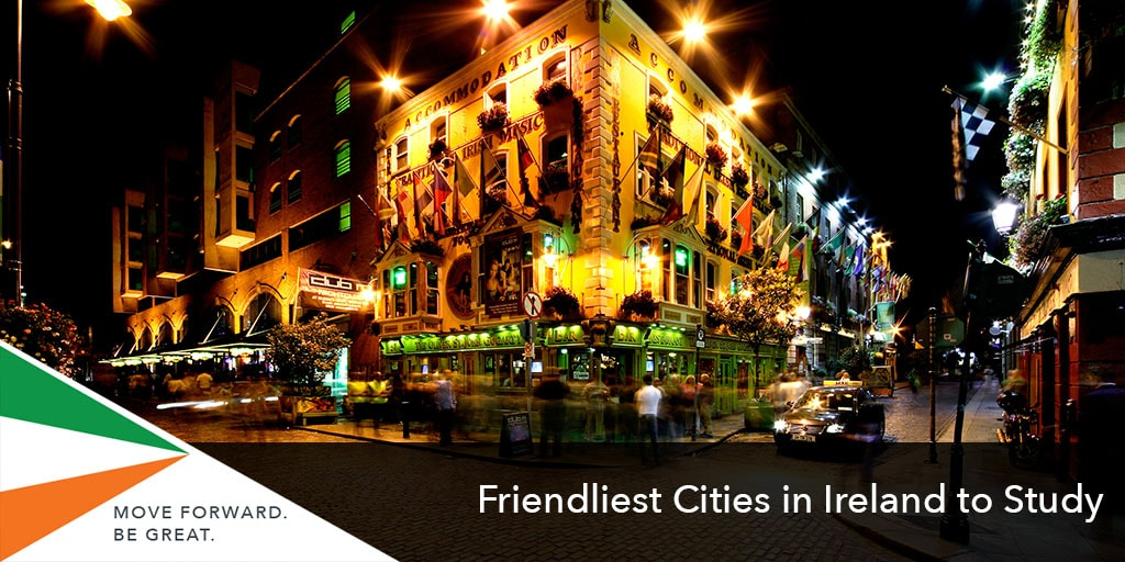 Friendliest Cities in Ireland to Study for Indian students
